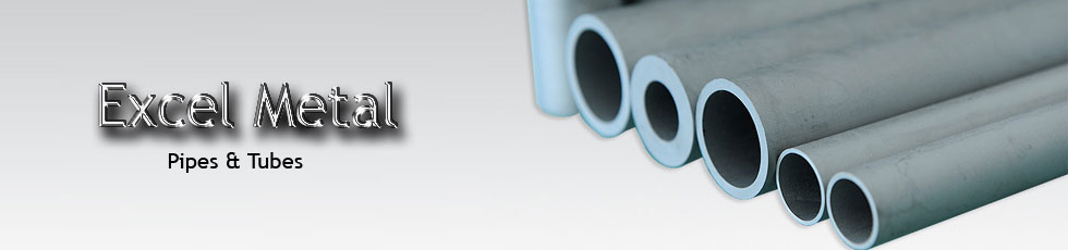 manufacture and market Pipes Tubes
